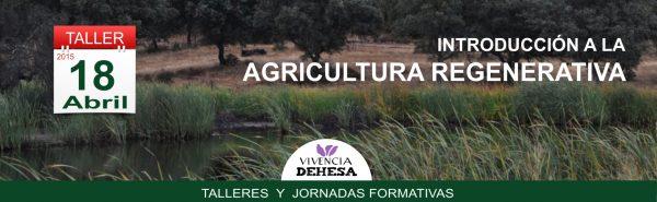 Agricultura Regenerativa  Vivencia Dehesa
